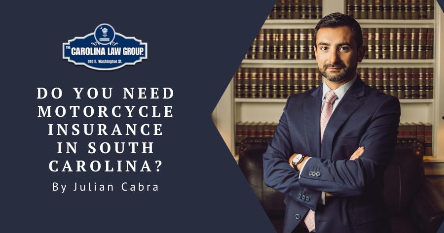 The Carolina Law Group-Do you need motorcycle-insurance-in-south-carolina