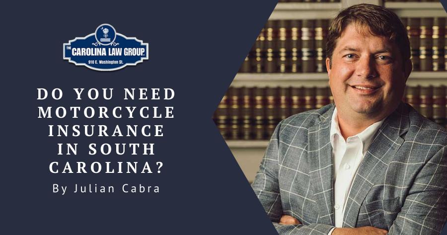 The-Carolina-Law-Group-matt-whitehead-attorney-sc-do-you-need-motorcycle-insurance